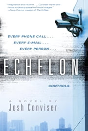 Echelon ebook by Josh Conviser