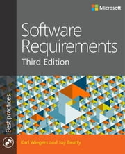 Software Requirements ebook by Joy Beatty,Karl Wiegers