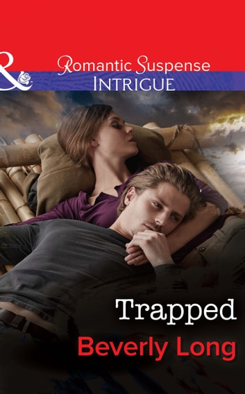 Trapped (Mills & Boon Intrigue) (The Men from Crow Hollow, Book 3) ebook by Beverly Long