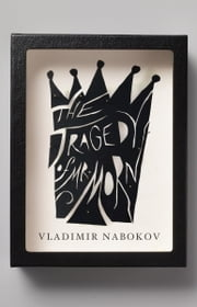 The Tragedy of Mister Morn ebook by Vladimir Nabokov,Thomas Karshan,Anastasia Tolstoy