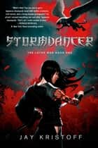 Stormdancer ebook by Jay Kristoff