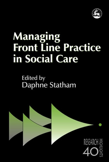 Managing Front Line Practice in Social Care ebook by Peter Beresford,Suzy Croft