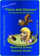 Flora and Ulysses Reading Activity Guide ebook by Jason Elliott