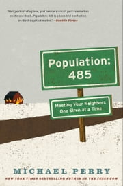 Population: 485 ebook by Michael Perry