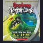 Goosebumps HorrorLand #2: Creep from the Deep audiobook by R.L. Stine