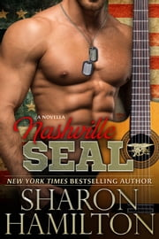 Nashville SEAL - Nashville SEALs ebook by Sharon Hamilton