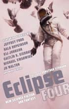 Eclipse 4 ebook by Jonathan Strahan