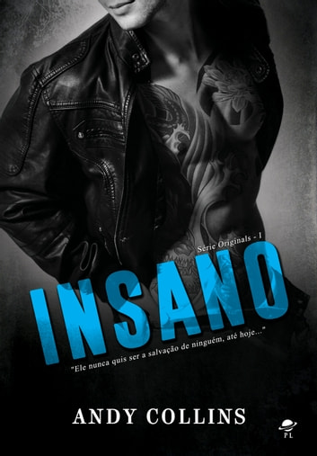Insano - Série The Originals - Livro 1 eBook by Andy Collins