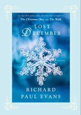 Lost December: A Novel - A Novel ebook by Richard Paul Evans
