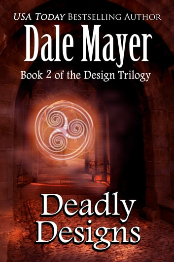Deadly Designs ebook by Dale Mayer