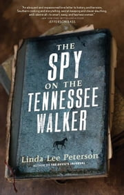 The Spy on the Tennessee Walker ebook by Linda Lee Peterson