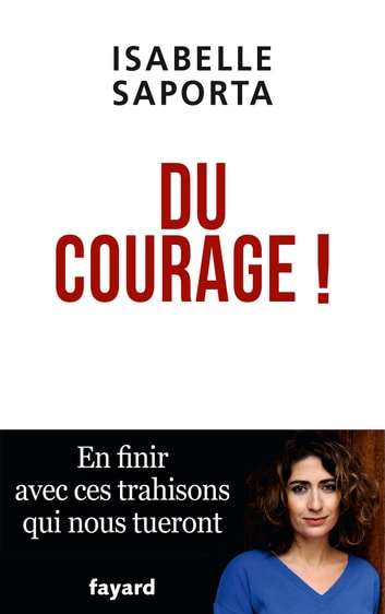 Du courage ! ebook by Isabelle Saporta