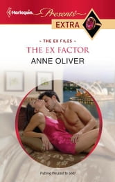The Ex Factor ebook by Anne Oliver