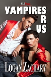 Vampires R Us ebook by Logan Zachary