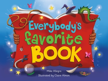 Everybody's Favorite Book ebook by Mike Allegra
