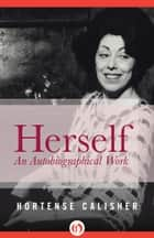 Herself ebook by Hortense Calisher