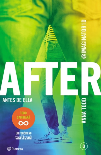 After. Antes de ella (Serie After 0) Edición sudamericana ebook by Anna Todd