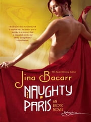 Naughty Paris ebook by Jina Bacarr