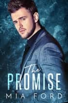 The Promise ebook by Mia Ford