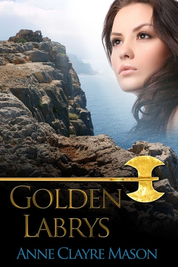Golden Labryss ebook by Anne Clayre Mason