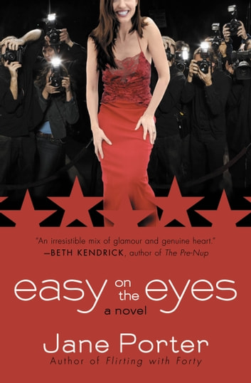 Easy on the Eyes ebook by Jane Porter
