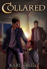 Collared ebook by Kari Gregg