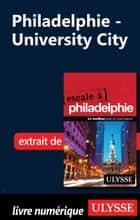 Philadelphie - University City ebook by Marie-Eve Blanchard