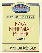 Ezra / Nehemiah / Esther ebook by J. Vernon McGee