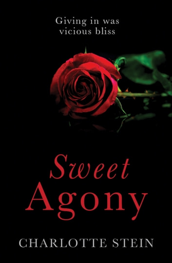Sweet Agony ebook by Charlotte Stein
