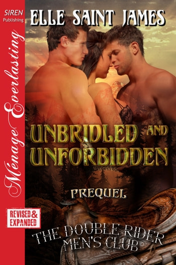 Unbridled and Unforbidden ebook by Elle Saint James