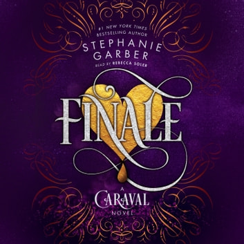 Finale - A Caraval Novel audiobook by Stephanie Garber