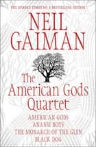 The American Gods Quartet ebook by Neil Gaiman