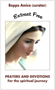 Prayers and devotions for the Spiritual Journey (Extract Free) ebook by Beppe Amico (curator)