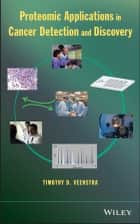 Proteomic Applications in Cancer Detection and Discovery ebook by Timothy D. Veenstra