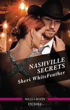 Nashville Secrets ebook by Sheri Whitefeather