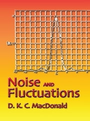 Noise and Fluctuations - An Introduction ebook by D. K. C. MacDonald