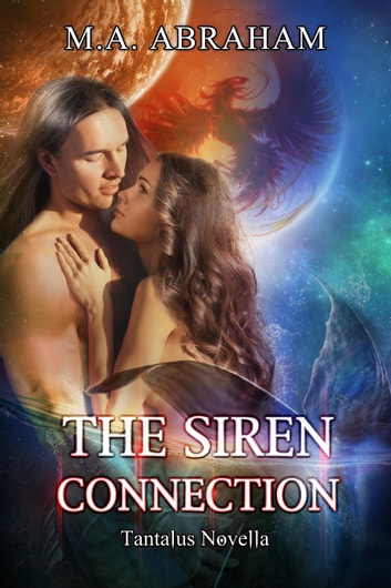 The Siren Connection ebook by M.A. Abraham