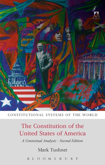 The Constitution of the United States of America - A Contextual Analysis ebook by Professor Mark Tushnet