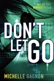 Don't Let Go ebook by Michelle Gagnon