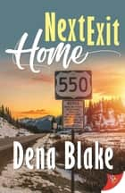 Next Exit Home ebook by Dena Blake