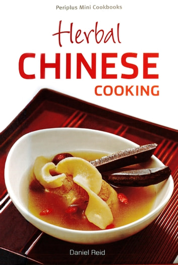 Mini Herbal Chinese Cooking ebook by