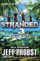 Survivors ebook by Jeff Probst, Christopher Tebbetts