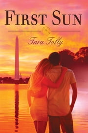First Sun ebook by Tara Tolly