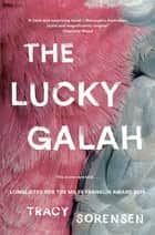 The Lucky Galah ebook by Tracy Sorensen