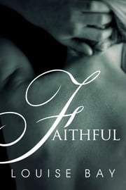 Faithful ebook by Louise Bay