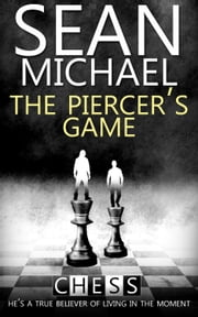 The Piercer's Game ebook by Sean Michael
