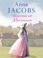 Mistress of Marymoor ebook by Anna Jacobs