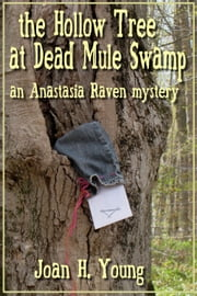 The Hollow Tree at Dead Mule Swamp ebook by Joan H. Young