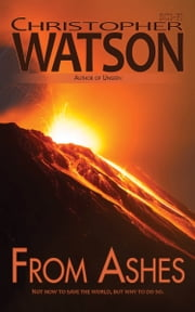 From Ashes ebook by Christopher Watson