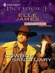 Cowboy Sanctuary ebook by Elle James